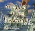 Picture of Avoiding The Pitfall Of Possessions