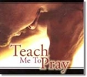Picture of Teach Me To Pray