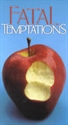 Picture of Fatal Temptations