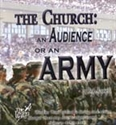 Picture of Church: An Audience Or An Army?