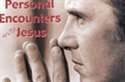 Picture of Personal Encounters With Jesus Christ