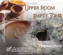 Picture of From The Upper Room To The Empty Tomb
