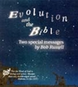 Picture of Evolution and the Bible Two Special Messages by Bob Russell