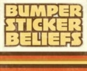 Picture of Bumper Sticker Beliefs