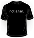 Picture of not a fan T Shirt Short Sleeve