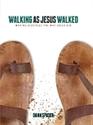 Picture of Walking As Jesus Walked