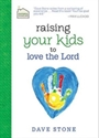 Picture of Raising Your Kids to Love the Lord
