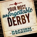 Picture of Your Most Unforgettable Derby Baptism Weekend