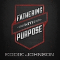 Picture of Fathering With Purpose