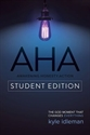 Picture of AHA Student Edition Awakening Honesty Action