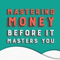 Picture of Mastering Money Before It Masters You