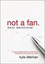 Picture of not a fan Daily Devotional