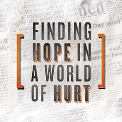 Picture of Finding Hope in a World of Hurt
