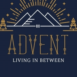 Picture of Advent Living In Between