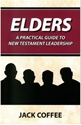 Picture of Elders A Practical Guide to New Testament Leadership