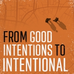 Picture of From Good Intentions to Intentional