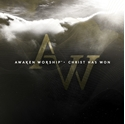 Picture of Awaken Worship Christ has Won