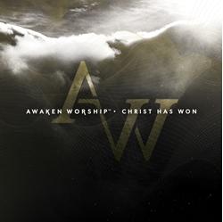 Picture of Awaken Worship Christ has Won