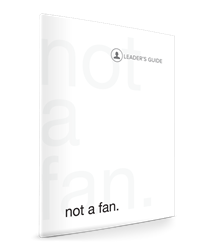 Picture of not a fan Leaders Guide