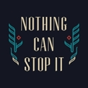 Picture of Nothing Can Stop It
