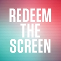 Picture of Redeem the Screen