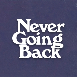 Picture of Never Going Back