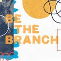Picture of Be the Branch
